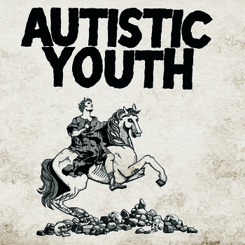Autistic Youth - Nonage LP